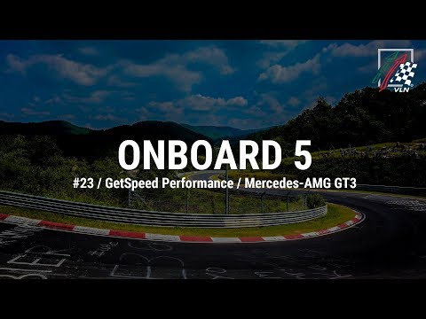 Onboard 5: #23 / GetSpeed Performance / Mercedes-AMG GT3
