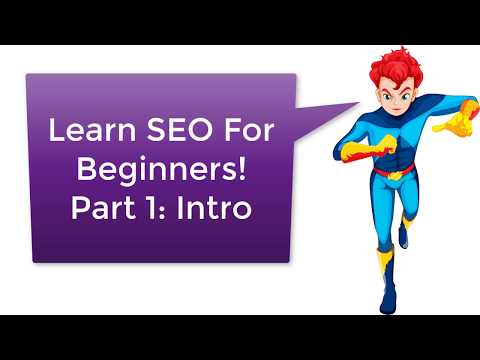 Learn SEO Tutorial For Beginners FREE SEO Training Part 1