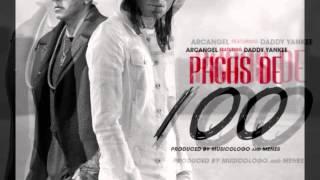 Pacas de 100 [Arcángel Ft. Daddy Yankee] [Completa] [Sin censura]