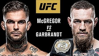 Conor Mcgregor Vs Cody Garbrandt - Fight Promo