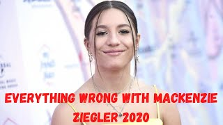 Everything Wrong With Mackenzie Ziegler | 2020