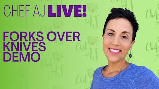 Forks Over Knives Annual Meal Planner Cooking Demo