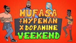 Mufasa & Hypeman x Dopamine – Weekend