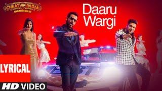 Lyrical: Daaru Wargi | WHY CHEAT INDIA | Emraan Hashmi |Guru Randhawa | Shreya Dhanwanthary