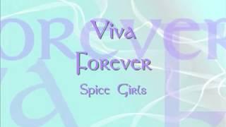 Viva Forever Lyrics Spice Girls