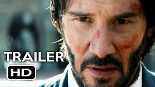 John Wick Chapter 2 Official Trailer 2 2017 Keanu Reeves Action Movie HD