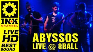 ABYSSOS - Full Concert [30/6/2017 @8ball Thessaloniki Greece]