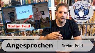 Angesprochen - Stefan Feld über Brettspielentwicklung