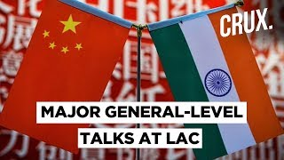 Second Round Of Major General-Level Talks Between India And China, First Meeting Was Inconclusive