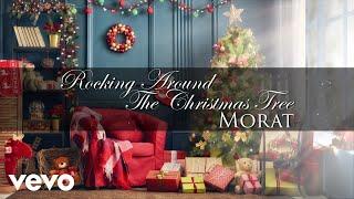 Morat - Rockin' Around The Christmas Tree (Audio)