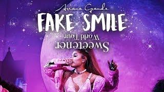 Ariana Grande   Fake Smile (Sweetener World Tour Live Studio Version)  MOONSICK