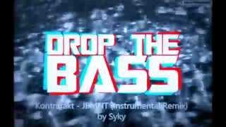 Kontrafakt   JBMNT (Instrumental Remix) By Syky