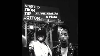 Drake feat. Wiz Khalifa & Plata - Started From The Bottom (Remix)