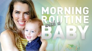 MORNING ROUTINE With A BABY