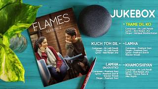 FLAMES Season 2 | Juke Box | All episodes now streaming on TVFPlay and MX Player