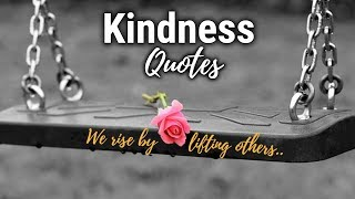 KINDNESS QUOTES 😇