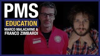 PMS Education: Lezione 12 – Franco Zimbardi & Marco Malacarne