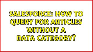Salesforce: How to query for articles without a data category?