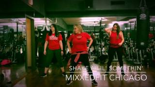 Mixxedfit Choreo / shake a lil' somethin'/ the 2 live crew