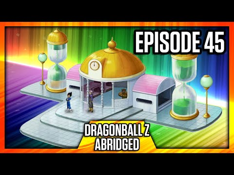 DragonBall Z Abridged: Episode 45 - TeamFourStar (TFS)