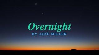 Jake Miller - Overnight (lyrics)