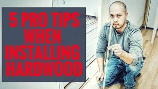 Professional tips for diy hardwood installation