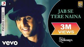 Jab Se Tere Naina Audio Song - Saawariya|Ranbir Kapoor