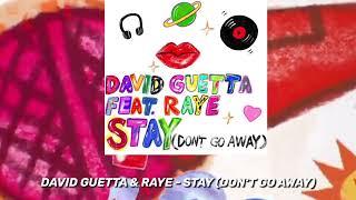 David Guetta   Stay (Don't Go Away) Feat Raye