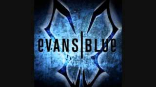 Evans Blue - Cant Go On W/ Lyrics in description