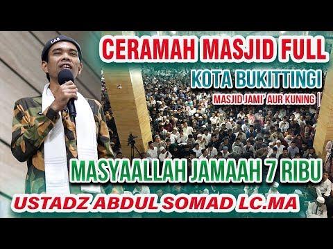 MasyaAllah Ceramah Masjid FULL di Buktiinggi Aur Kuning Ustadz Abdul Somad Lc MA