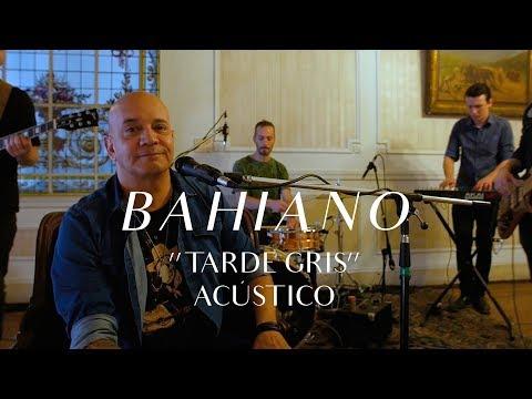 Bahiano video Tarde Gris - CMTV Acústico 2018