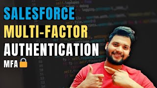 Multi-factor Authentication in Salesforce | Setup of MFA