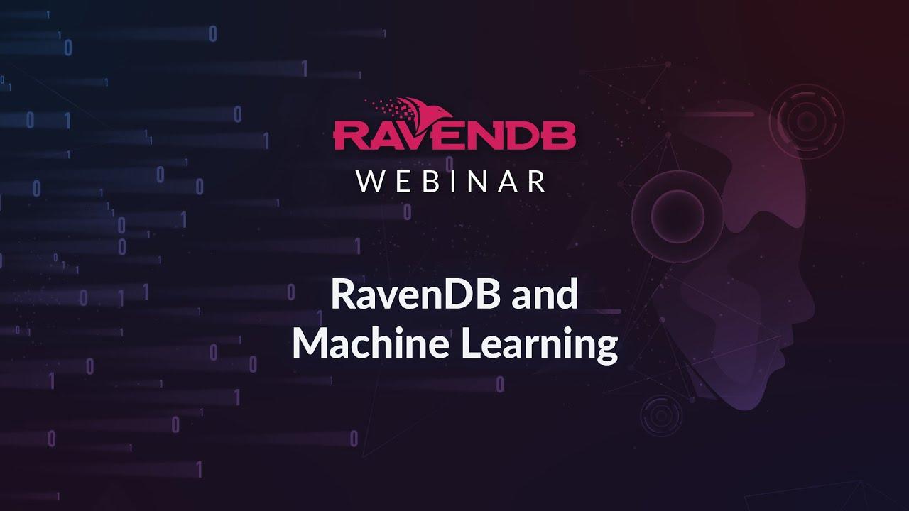 RavenDB and Machine Learning