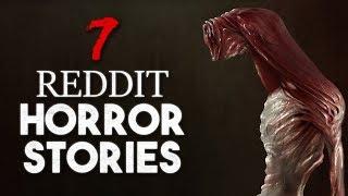 7 REDDIT HORROR STORIES to listen to