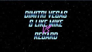 Dimitri Vegas & Like Mike vs Regard – Say My Name