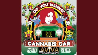 Cannabis Car Remix