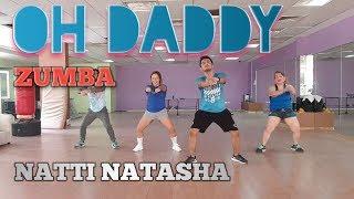 Oh Daddy By Natti Natasha   Coreografia   H² Zumba   Choreography By ZIN Herdz Hervera   DUBAI