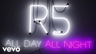 R5 - All Day, All Night: Songwriting