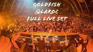 GoldFish At Laroc (Full Live Set)