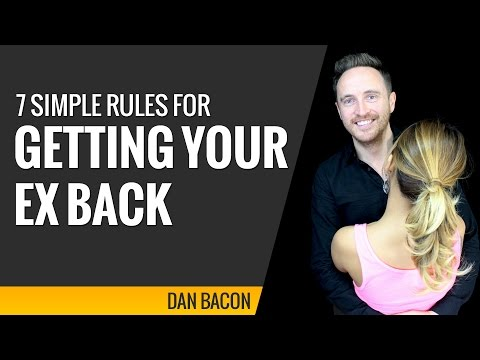 7 Simple Rules For Getting Your Ex Back