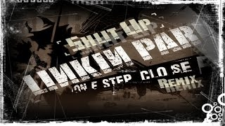 Linkin Park - Shut Up! (One Step Closer Remix) [By GuilhermeStuartFraga]