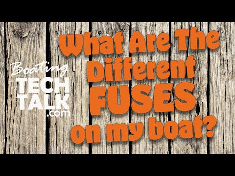 What Are the Different Types and Sizes of Fuses on My Boat?