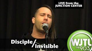 Invisible - Disciple