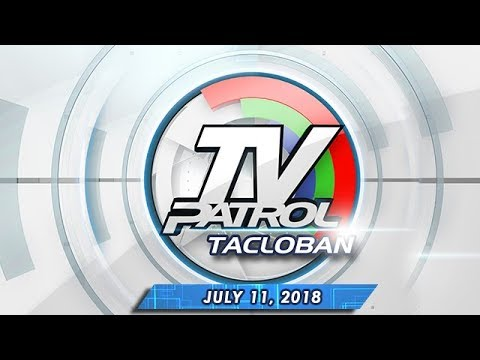 [ABS-CBN]  TV Patrol Tacloban – July 11, 2018