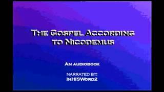The Gospel According to Nicodemus 1 of 2