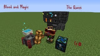 Blood and Magic The Quest Ep8 Botania and Stuff