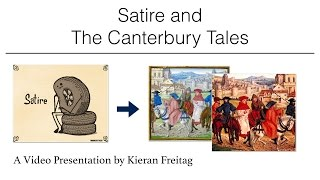 Satire and the Canterbury Tales