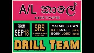 Drill Team - A/L Kaale ft.Dilum [Mixtape 2011]