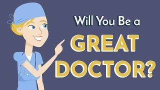 6 Signs You'll Be a Great Doctor
