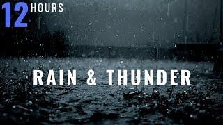 12 HOURS Rain and Thunder | Thunderstorm | Rain and Rolling Thunder | Distant Thunder & Rain Sounds